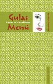 Gulas Menü - Ein Roman in 16 Geschichten