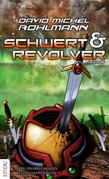 Schwert und Revolver