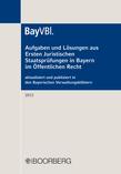 Aufgaben und Lösungen aus Ersten Juristischen Staatsprüfungen in Bayern im Öffentlichen Recht