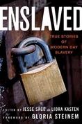 Enslaved: True Stories of Modern Day Slavery