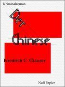 Der Chinese - Ein Wachtmeister Studer Kriminalroman