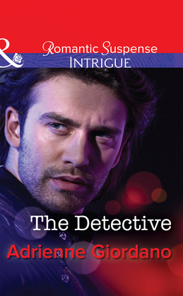 The Detective (Mills & Boon Intrigue)