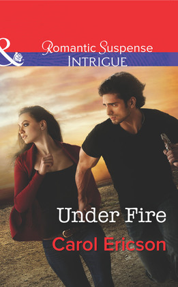 Under Fire (Mills & Boon Intrigue) (Brothers in Arms: Retribution, Book 1)