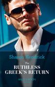 The Ruthless Greek's Return (Mills & Boon Modern)