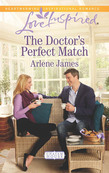 The Doctor's Perfect Match (Mills & Boon Love Inspired) (Chatam House, Book 9)