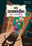 Hotel Goldene Sau - Spuk in Zimmer 13 (Bd. 2)