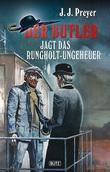 Der Butler 02: Der Butler jagt das Rungholt-Ungeheuer