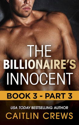 The Billionaire's Innocent - Part 3 (Mills & Boon M&B) (The Forbidden Series, Book 3)
