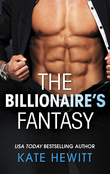 The Billionaire's Fantasy (Mills & Boon M&B) (The Forbidden Series, Book 2)