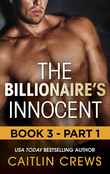 The Billionaire's Innocent - Part 1 (Mills & Boon M&B) (The Forbidden Series, Book 3)
