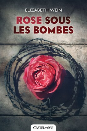 Rose sous les bombes