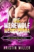 The Werewolf Wears Prada (Entangled Covet)