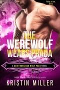 The Werewolf Wears Prada (Entangled Covet)