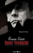 Roman Greve - Unter Verdacht