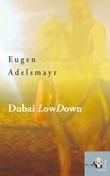 Dubai LowDown