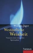Westöstliche Weisheit