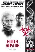 Star Trek - The Next Generation: Doppelhelix 3 - Roter Sektor