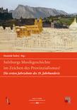 Salzburgs Musikgeschichte im Zeichen des Provinzialismus?