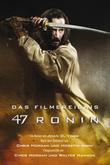 47 Ronin: Der Roman zum Film