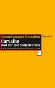 Carvalho und der tote Mittelstürmer