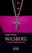 Wilsberg und die Wiedertäufer