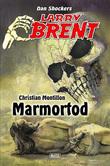 Larry Brent - Neue Fälle 02: Marmortod