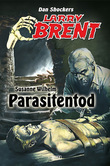 Larry Brent - Neue Fälle 05: Parasitentod