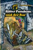Ritter Pumbum und der Bär