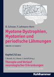 Myotone Dystrophien, Myotonien und periodische Lähmungen