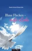 Blaue Flecken - tiefe Liebe