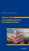 Kleines ABC des bedingungslosen Grundeinkommens
