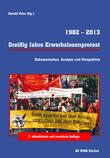1982-2013 Dreißig Jahre Erwebslosenprotest
