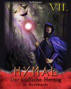 Der Hexer von Hymal, Buch VII: Der leidliche Herzog