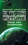Captain Future 22.3: Wiege der Schöpfung