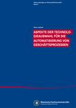 Aspekte der Technologieauswahl für die Automatisierung von Geschäftsprozessen