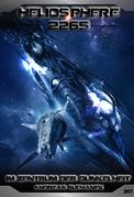 Heliosphere 2265 - Band 20: Im Zentrum der Dunkelheit (Science Fiction)