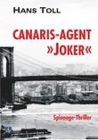 """Canaris-Agent """"Joker"""""""