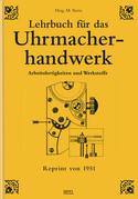 Lehrbuch für das Uhrmacherhandwerk - Band 1