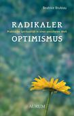 Radikaler Optimismus