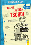 Klappe! Action! Tscho!