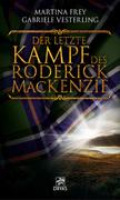 Der letzte Kampf des Roderick MacKenzie