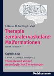 Therapie zerebraler vaskulärer Malformationen