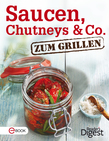 Saucen, Chutneys & Co. zum Grillen