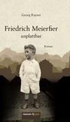Friedrich Meierfier - unplattbar