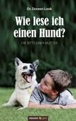 Wie lese ich einen Hund?