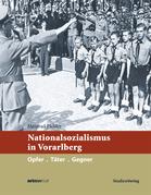 Nationalsozialismus in Vorarlberg