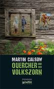 Quercher und der Volkszorn