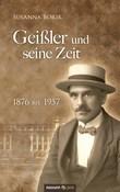 Geißler und seine Zeit
