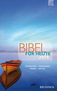 Bibel für heute 2014