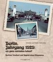 Berlin, Jahrgang 1929: Ein ganz normales Leben?